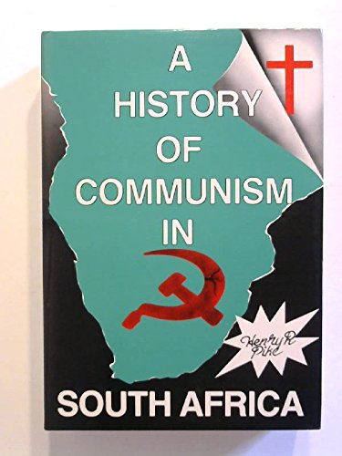 9780620081948: A history of communism in South Africa