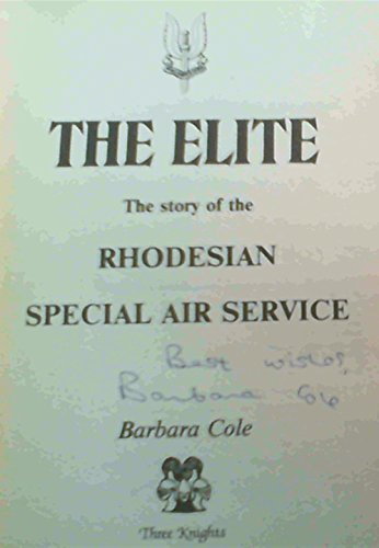 The Elite The Story of the Rhodesian Special Air Service
