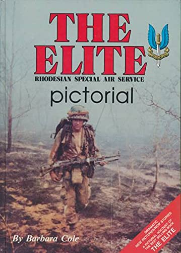 9780620093767: The Elite Pictorial: Rhodesian Special Air Service