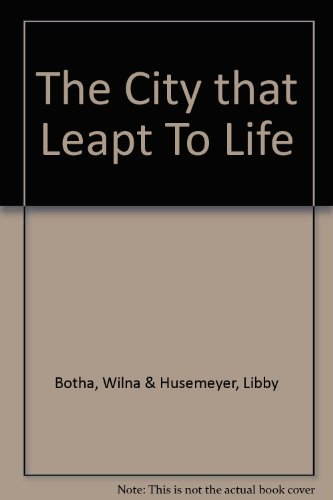 9780620097208: The City that Leapt To Life