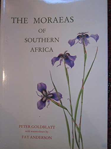 THE MORAEAS OF SOUTHERN AFRICA. A Systematic: GOLDBLATT, Peter with