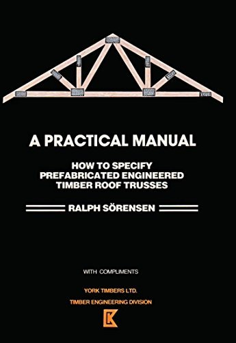 9780620104142: How to Specify Prefabricated Engineered Timber Roof Trusses: A Practical Manual
