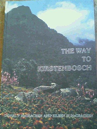 9780620116480: The Way to Kirstenbosch