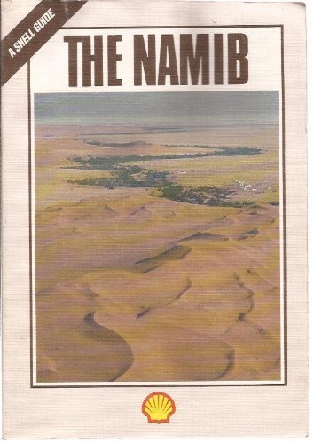 9780620116886: The Namib: Natural history of an ancient desert