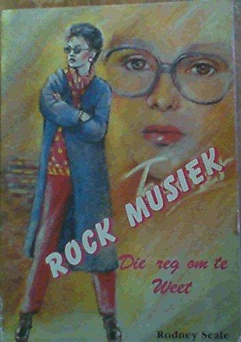 9780620119108: Rock musiek: Die reg om te weet (Afrikaans Edition)