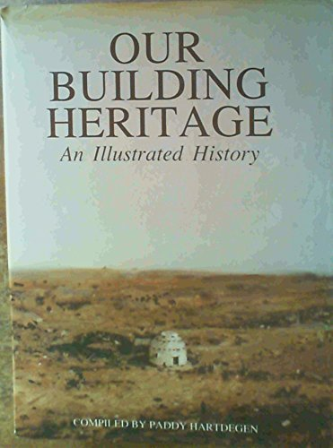 9780620127387: Our building heritage: An illustrated history