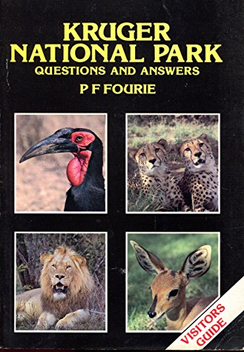 Kruger National Park: Questions and Answers: Fourie, P. F.
