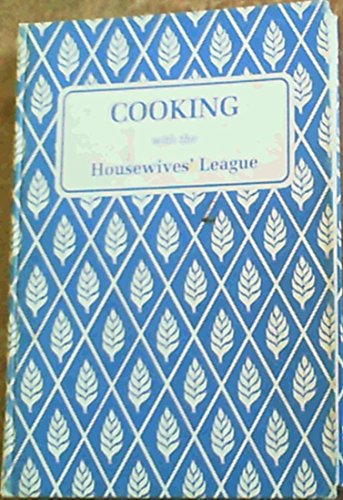Cooking with the Housewives' League: Unknown