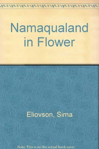 9780620148344: Namaqualand in Flower