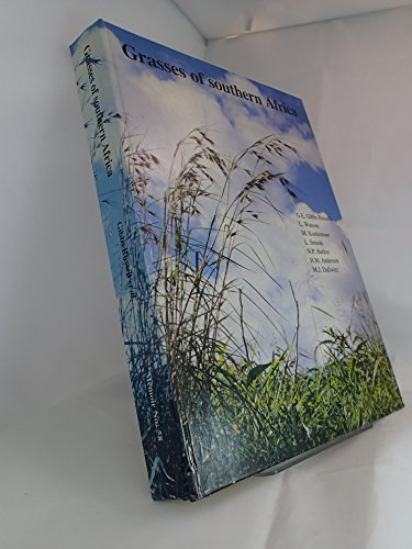 9780620148467: Grasses of southern Africa: An identification manual with keys, descriptions, distributions, classification, and automated identification and ... van die botaniese opname van Suid-Afrika)