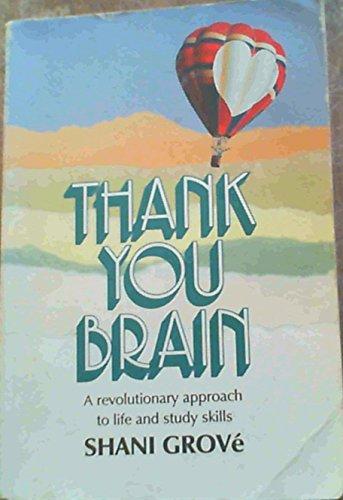 9780620150187: Thank You, Brain
