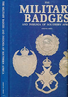 9780620154383: The Military Badges and Insignia of Southern Africa