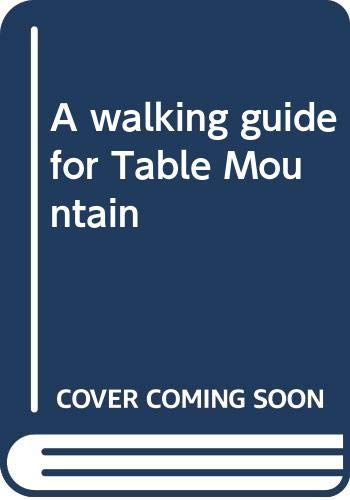 9780620156899: A walking guide for Table Mountain