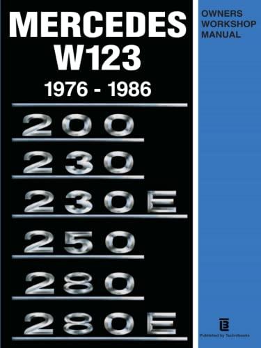 9780620164436: Mercedes W123 Owner's Workshop Manual 1976-1986
