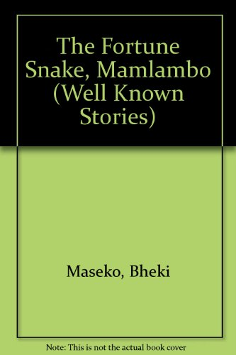 9780620165594: The Fortune Snake, Mamlambo (Well Known Stories)