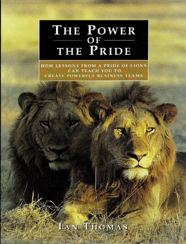 The Power of the Pride: How Lessons: Ian Thomas