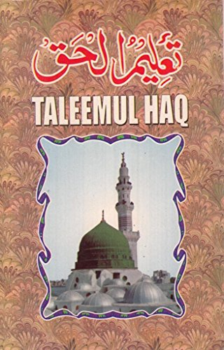 Taleemul Haq an Authentic Compilation on the Five Fundamentals of Islam: sons, Altaf &