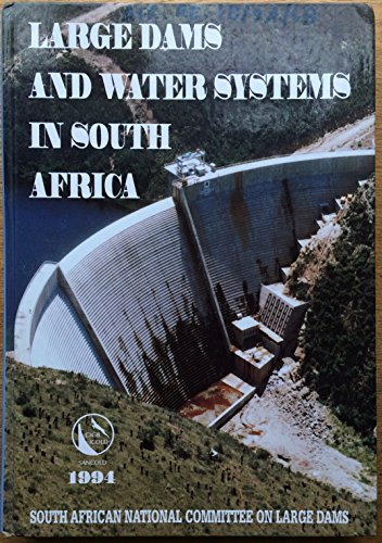Large Dams and Water Supply Systems