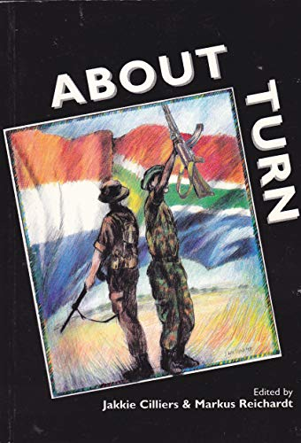 About Turn About Turn, Cilliers, Jackie ; Reichardt, Markus (editors), Used, 9780620196703 wraps are shelf rubbed. light marks. undated. well bound. very good copy.[S.K]