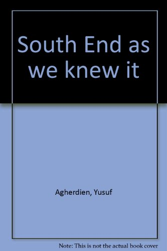South End As We Knew It: Ambrose Cato George, Shaheed Hendricks, Yusuf Agherdien
