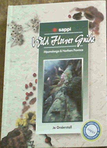 9780620205238: Wild flower guide: Mpumalanga & Northern Province