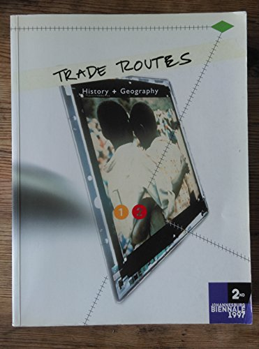 9780620215220: Trade routes: History and geography : 2nd Johannesburg Biennale 1997
