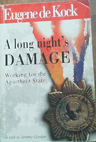 9780620221986: A long night's damage: Working for the apartheid state