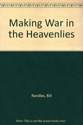 9780620223836: Making War in the Heavenlies