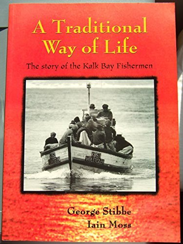 9780620227063: A Traditional Way of Life the Story of the Kalk Bay Fishermen