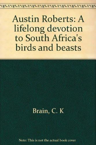 Austin Roberts: A lifelong devotion to South: C. K Brain