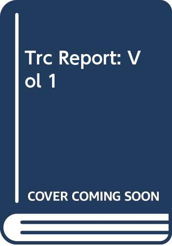 9780620230858: Trc Report: Vol 1
