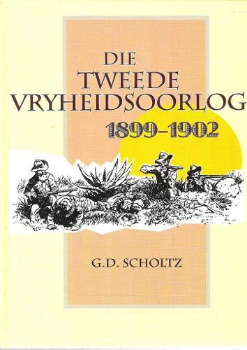 9780620233279: Die Tweede Vryheidsoorlog: 1899 - 1902