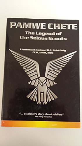 9780620237567: Pamwe Chete: the legend of the Selous Scouts