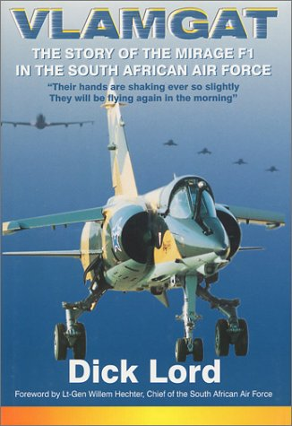 9780620241168: Vlamgat : the Story of the Mirage F-1 in the South African Air Force