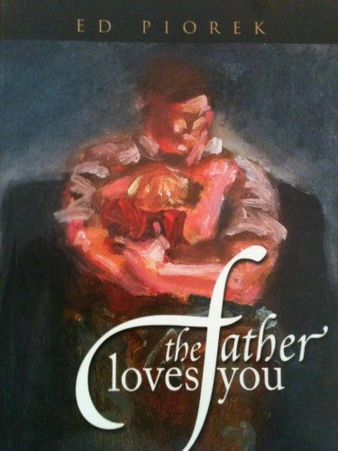 9780620242615: The Father Loves You