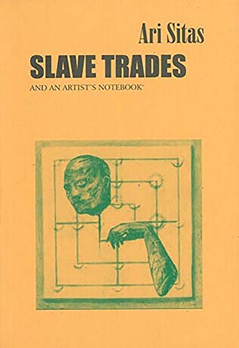 9780620250528: Slave Trades and an Artist's Notebook
