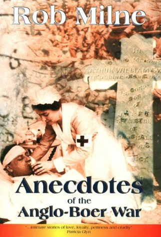 9780620254397: Anecdotes of the Anglo-Boer War