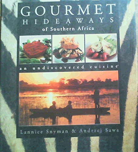 Gourmet Hideaways of Southern Africa: Andrzej Sawa