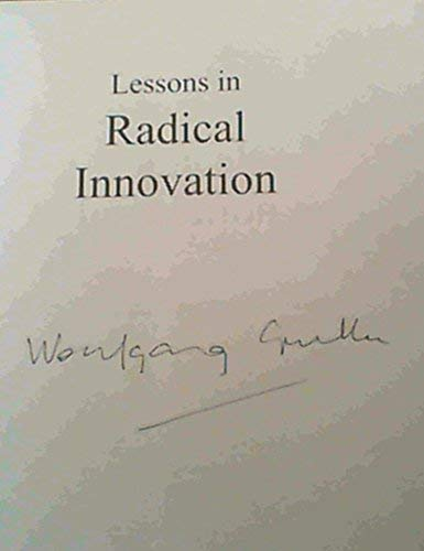 Lessons in Radical Innovation: South Africans Leading the World: Wolfgang Grulke