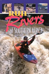9780620281577: Run the Rivers of Southern Africa