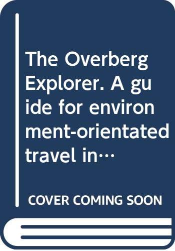9780620283212: The Overberg Explorer. A guide for environment-orientated travel in the Cape Overberg, South Africa.