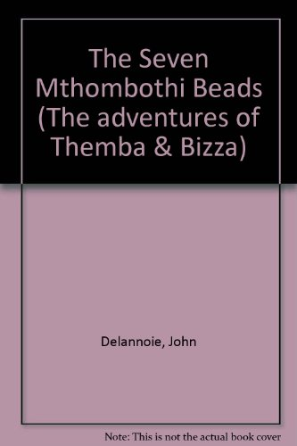 9780620283533: The Seven Mthombothi Beads (The adventures of Themba & Bizza)