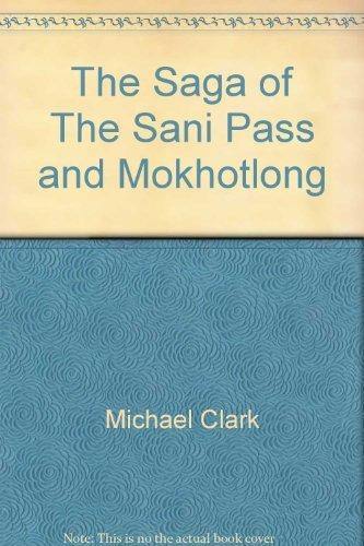 The Saga of The Sani Pass and: Michael Clark