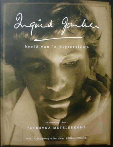 9780620285353: Ingrid Jonker: Beeld Van 'n Digterslewe (Afrikaans Edition)