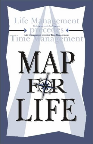9780620287647: Map for Life: Life Management Precedes Time Management