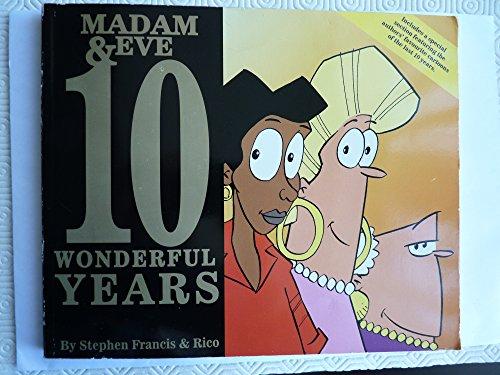 9780620292481: 10 Wonderful Years (Madam & Eve S.)