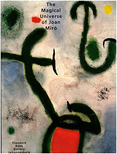 The Magical Universe of Joan Miro: The: Miro, Joan;Crump, Alan;Standard