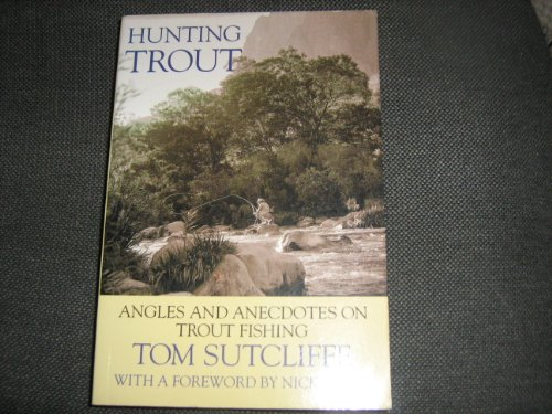 9780620296915: Hunting Trout: Angles and Anecdotes on Trout Fishing