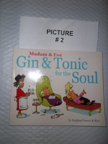 9780620300001: Gin and Tonic for the Soul (Madam & Eve S.)