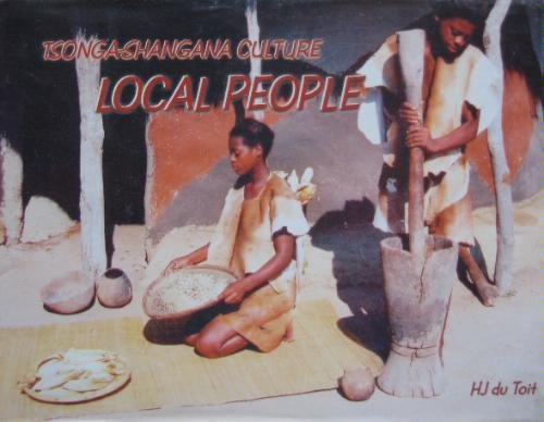 9780620307789: 'TSONGA-SHANGANA CULTURE, LOCAL PEOPLE'